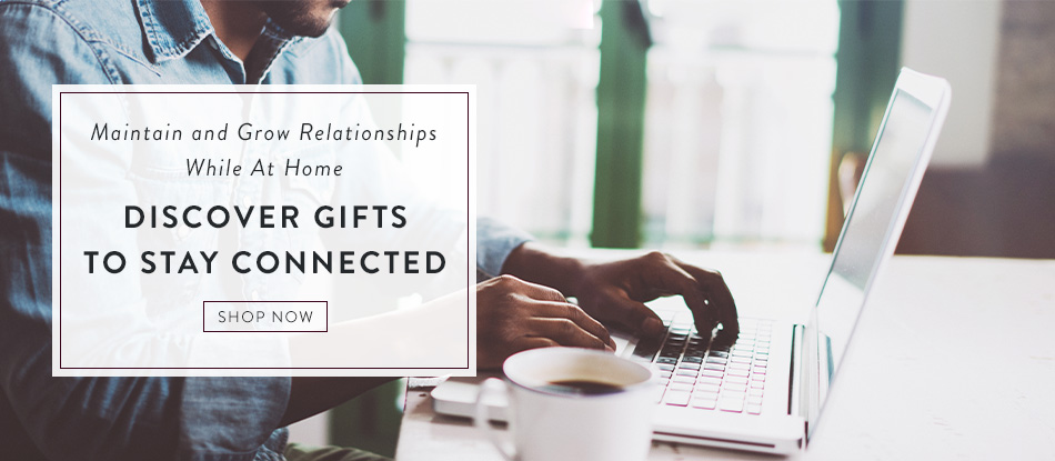 Discover Gifts to Stay Connected