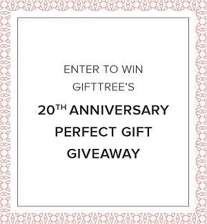Enter To Win GiftTree's 20th Anniversary Perfect Gift Giveaway