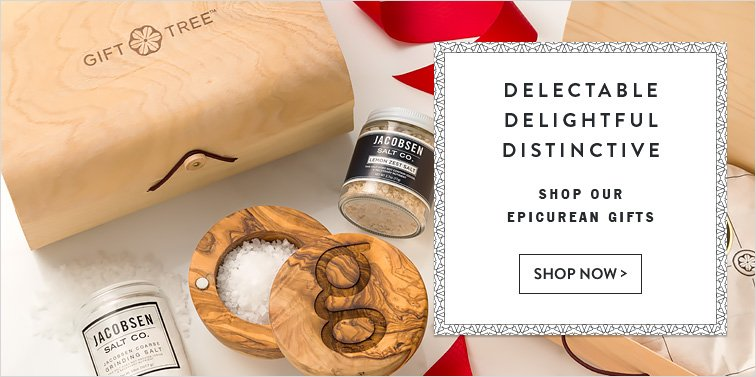 Explore Our Epicurean Gifts