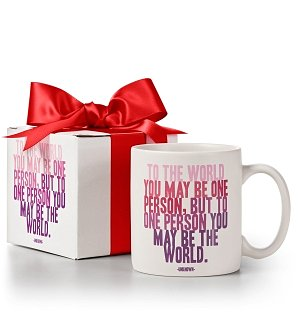 You May Be the World Inspirational Mug